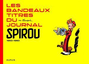 Bandeaux-titres du Journal de Spirou par Franquin