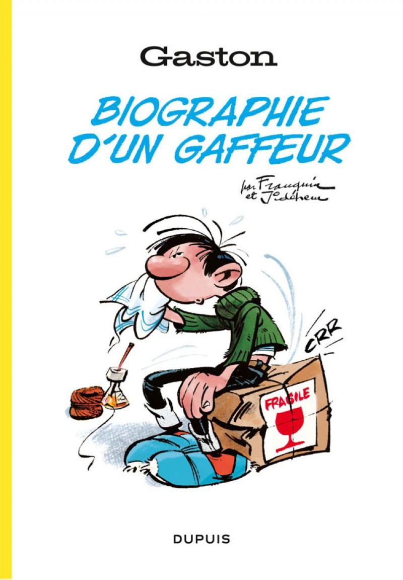 GASTON, BIOGRAPHIE D'UN GAFFEUR